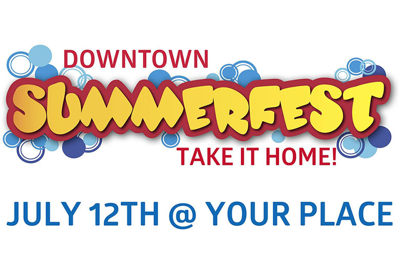 Downtown Summerfest Take it Home! graphic